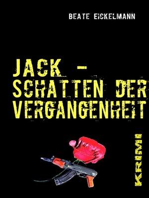 cover image of Jack--Schatten der Vergangenheit