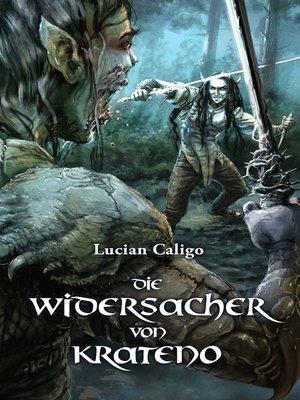 cover image of Die Widersacher von Krateno