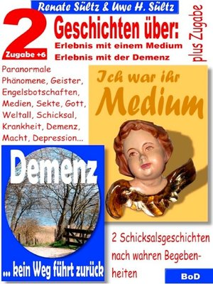 cover image of Ich war ihr Medium & Demenz--kein Weg führt zurück