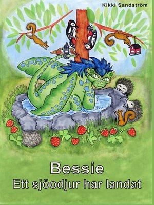cover image of Bessie--Ett sjöodjur har landat