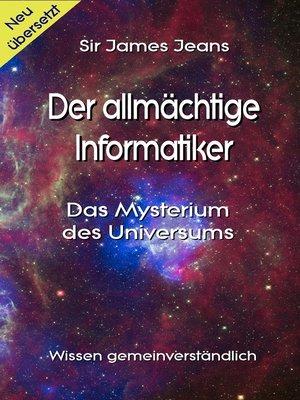 cover image of Der allmächtige  Informatiker