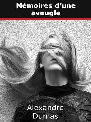 cover image of Mémoires d'une aveugle
