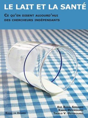 cover image of Le lait et la sante