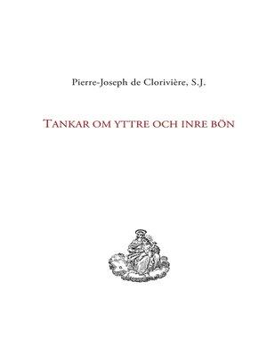 cover image of Tankar om yttre och inre bön