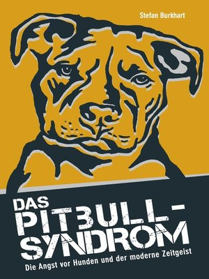 cover image of Das Pitbull-Syndrom