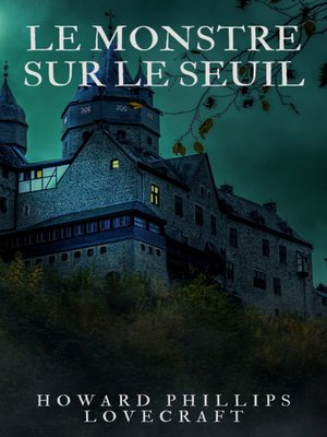 cover image of Le Monstre sur le Seuil