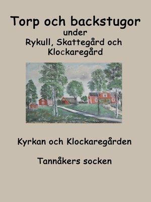 cover image of Torp o backstugor under Rykull, Skattegård och Klockaregård