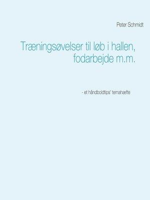 cover image of Træningsøvelser til løb i hallen, fodarbejde m.m.