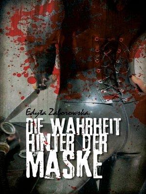 cover image of Die Wahrheit hinter der Maske