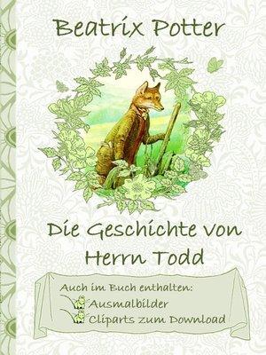 cover image of Die Geschichte von Herrn Todd (inklusive Ausmalbilder und Cliparts zum Download)