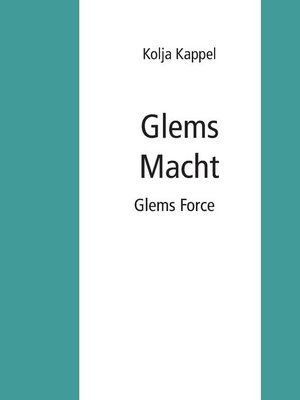 cover image of Glems Macht