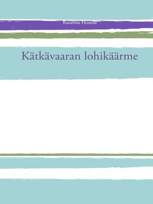 cover image of Kätkävaaran lohikäärme