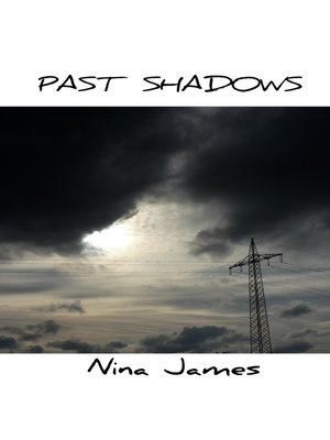 cover image of Past Shadows
