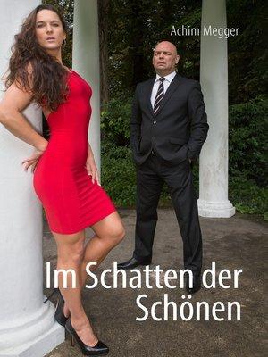 cover image of Im Schatten der Schönen