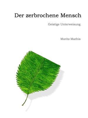 cover image of Der zerbrochene Mensch