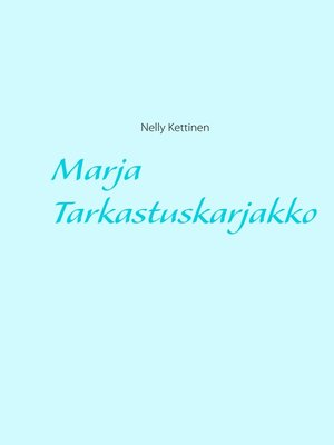 cover image of Marja Tarkastuskarjakko