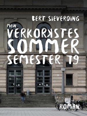 cover image of Mein verkorkstes Sommersemester 79