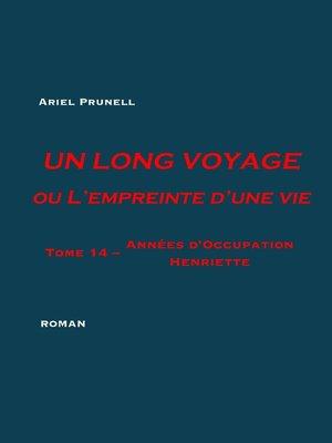 cover image of UN LONG VOYAGE ou L'empreinte d'une vie--tome 14