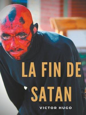 cover image of La fin de Satan