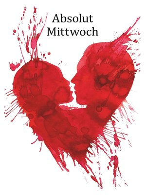cover image of Absolut Mittwoch
