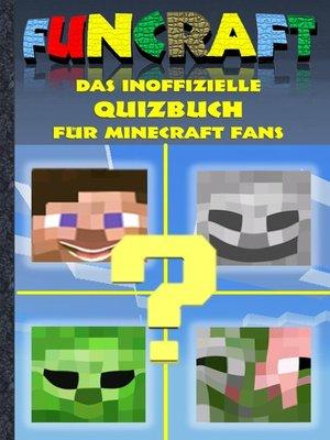 cover image of Funcraft--Das inoffizielle Quizbuch für Minecraft Fans