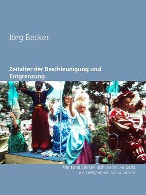 cover image of Zeitalter der Beschleunigung und Entgrenzung