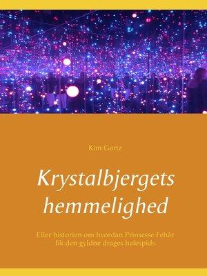 cover image of Krystalbjergets hemmelighed