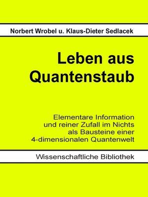 cover image of Leben aus Quantenstaub