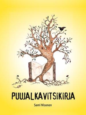 cover image of Puujalkavitsikirja