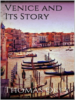 cover image of Venice and Its Story