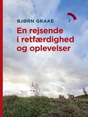 cover image of En rejsende i retfærdighed og oplevelser