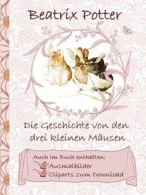 cover image of Die Geschichte von den drei kleinen Mäusen (inklusive Ausmalbilder und Cliparts zum Download)