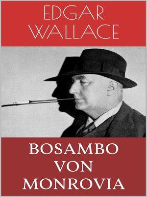 cover image of Bosambo von Monrovia