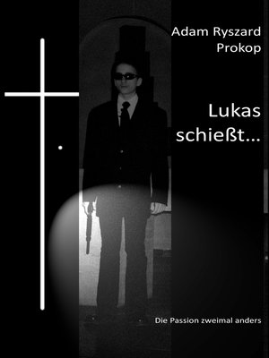 cover image of Lukas schießt...
