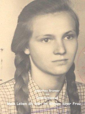 cover image of Oberschlesien--Mein Leben als Dori im Körper einer Frau