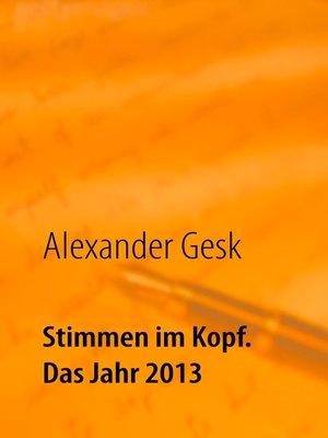 cover image of Stimmen im Kopf. Das Jahr 2013