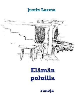 cover image of Elämän poluilla