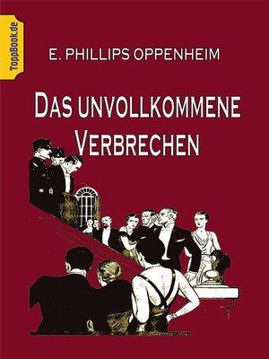 cover image of Das unvollkommene Verbrechen