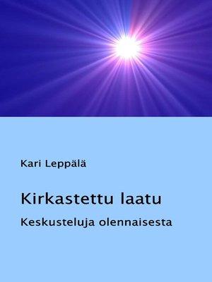 cover image of Kirkastettu laatu