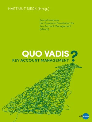 cover image of Quo vadis Key Account Management?