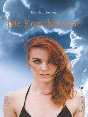 cover image of Die Entschlossene