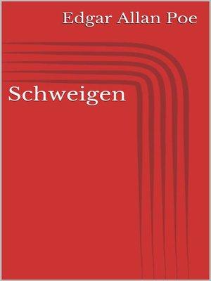 cover image of Schweigen