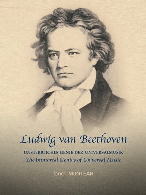 cover image of Ludwig van Beethoven--Unsterbliches Genie der Universalmusik