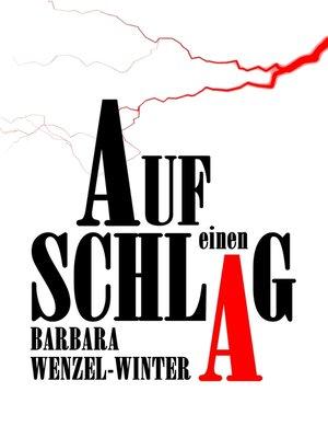 cover image of Auf einen Schlag