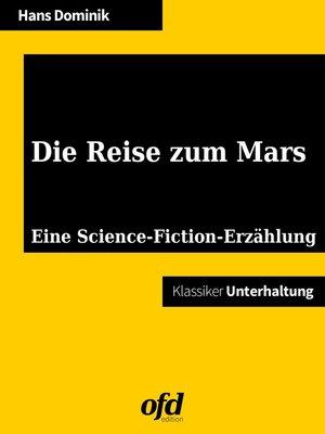 cover image of Die Reise zum Mars