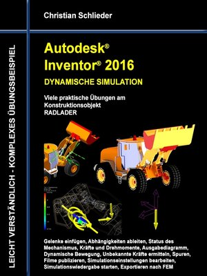 cover image of Autodesk Inventor 2016--Dynamische Simulation