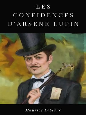 cover image of Les Confidences d'Arsène Lupin