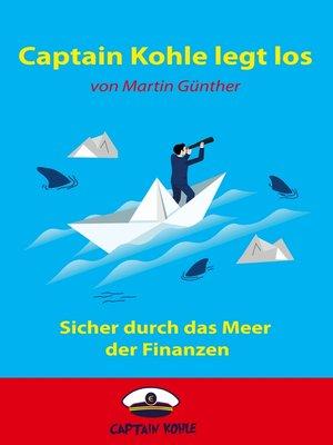 cover image of Captain Kohle legt los