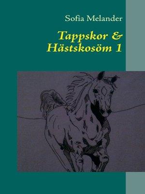 cover image of Tappskor & Hästskosöm 1