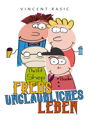 cover image of Freds unglaubliches Leben
